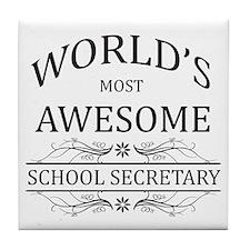 World's Most Awesome School Secretary Tile Coaster