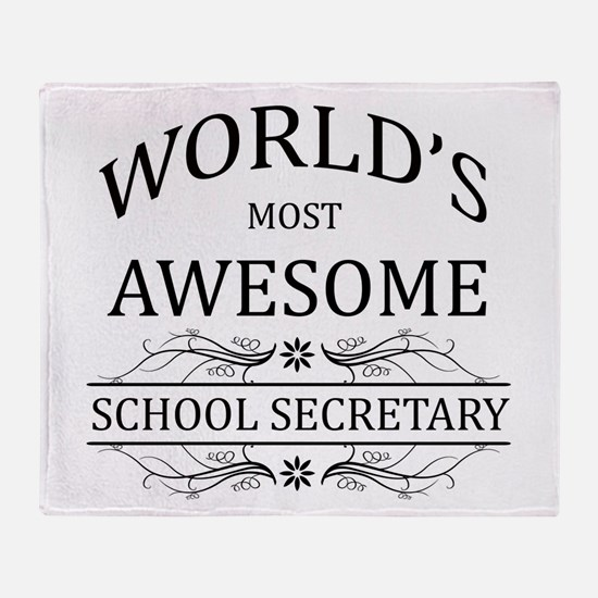 World's Most Awesome School Secretary Throw Blanke
