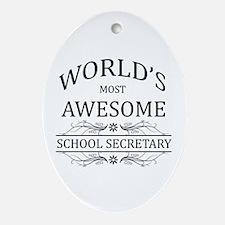 World's Most Awesome School Secretary Ornament (Ov