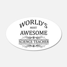 World's Most Awesome Science Teacher Wall Decal