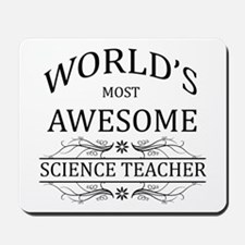 World's Most Awesome Science Teacher Mousepad