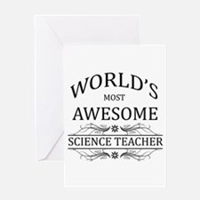 World's Most Awesome Science Teacher Greeting Card