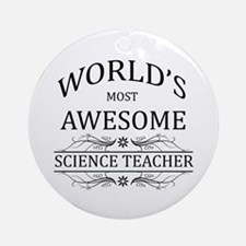 World's Most Awesome Science Teacher Ornament (Rou