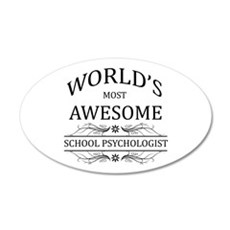 World's Most Awesome School Psychologist Wall Decal