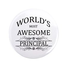 """World's Most Awesome Principal 3.5"""" Button"""