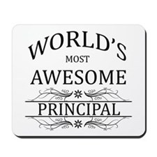 World's Most Awesome Principal Mousepad