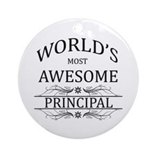World's Most Awesome Principal Ornament (Round)