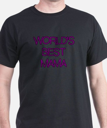 WORLDS BEST MAMA T-Shirt
