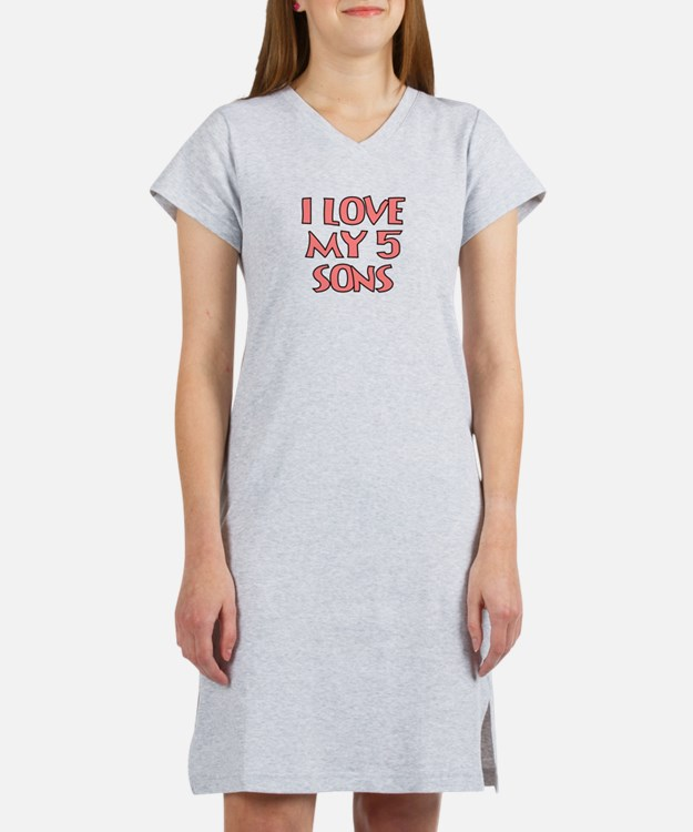 I LOVE MY 5 SONS IN PINK Women's Nightshirt
