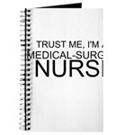 Trust Me, Im A Medical-Surgical Nurse Journal
