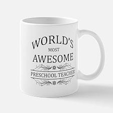 World's Most Awesome Preschool Teacher Mug
