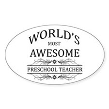 World's Most Awesome Preschool Teacher Decal