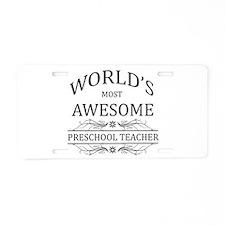 World's Most Awesome Preschool Teacher Aluminum Li