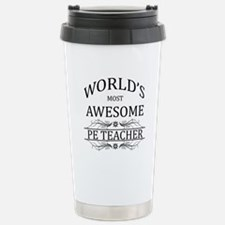 World's Most Awesome PE Teacher Stainless Steel Tr