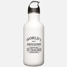 World's Most Awesome PE Teacher Sports Water Bottle