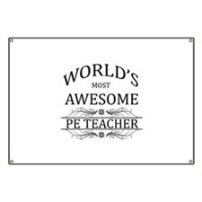 World's Most Awesome PE Teacher Banner