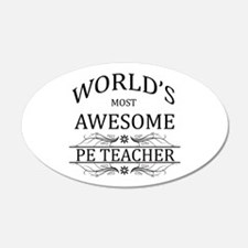 World's Most Awesome PE Teacher Wall Decal