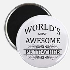 """World's Most Awesome PE Teacher 2.25"""" Magnet (10 p"""