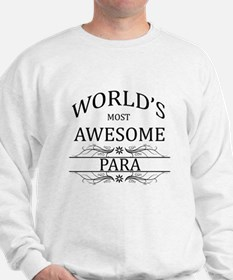 World's Most Awesome Para Sweatshirt