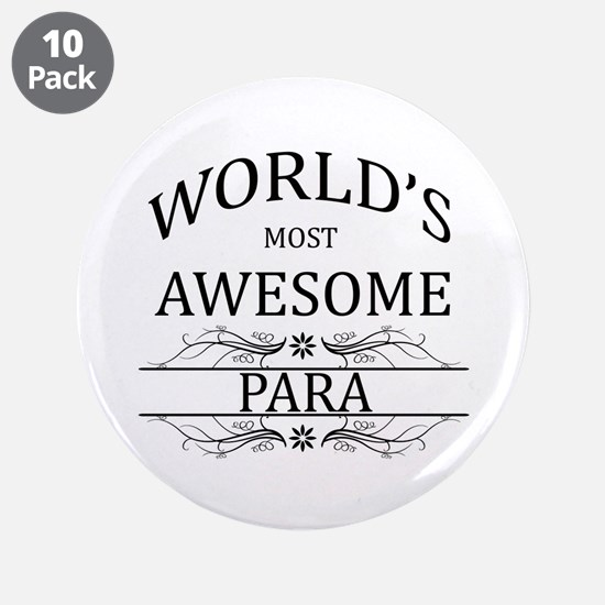 """World's Most Awesome Para 3.5"""" Button (10 pack)"""