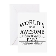 World's Most Awesome Para Greeting Card