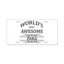 World's Most Awesome Para Aluminum License Plate