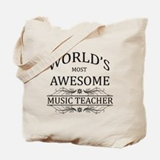 World's Most Awesome Music Teacher Tote Bag