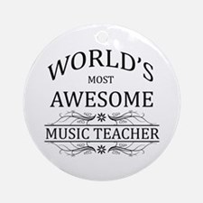 World's Most Awesome Music Teacher Ornament (Round