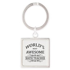 World's Most Awesome Math Teacher Square Keychain