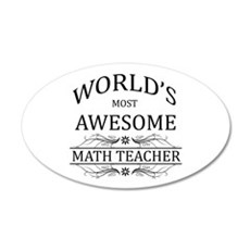 World's Most Awesome Math Teacher Wall Decal