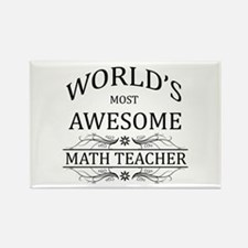 World's Most Awesome Math Teacher Rectangle Magnet