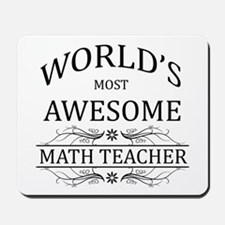World's Most Awesome Math Teacher Mousepad