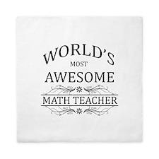 World's Most Awesome Math Teacher Queen Duvet