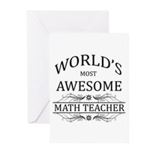 World's Most Awesome Math Teacher Greeting Cards (