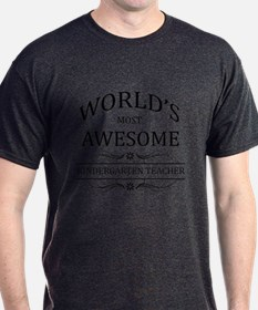 World's Most Awesome Kindergarten Teacher T-Shirt
