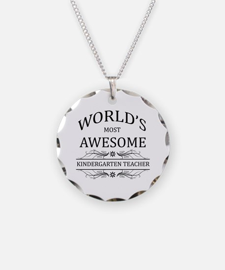 World's Most Awesome Kindergarten Teacher Necklace
