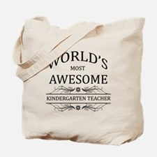 World's Most Awesome Kindergarten Teacher Tote Bag