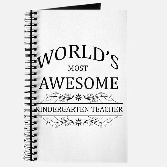 World's Most Awesome Kindergarten Teacher Journal