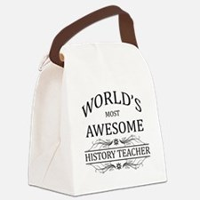World's Most Awesome History Teacher Canvas Lunch