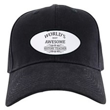 World's Most Awesome History Teacher Baseball Hat