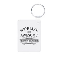 World's Most Awesome History Teacher Keychains