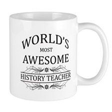 World's Most Awesome History Teacher Mug
