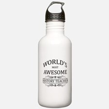 World's Most Awesome History Teacher Sports Water Bottle
