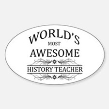 World's Most Awesome History Teacher Decal