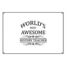 World's Most Awesome History Teacher Banner