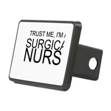 Trust Me, Im A Surgical Nurse Hitch Cover