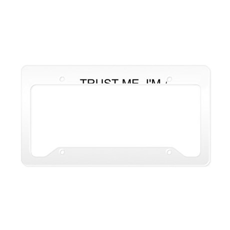 Trust Me, Im A Surgical Nurse License Plate Holder