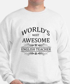World's Most Awesome English Teacher Sweatshirt