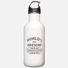 World's Most Awesome Classroom Assistant Water Bottle