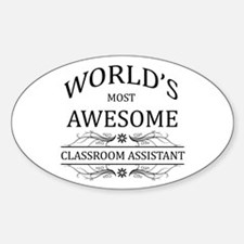 World's Most Awesome Classroom Assistant Decal